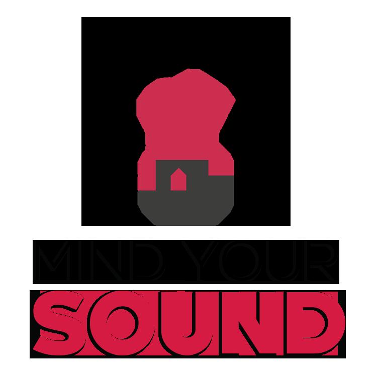 Mind Your Sound